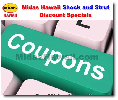 Discount Oil Change >> Midas Hawaii Shock And Strut Discount Specials Oil Change Coupons